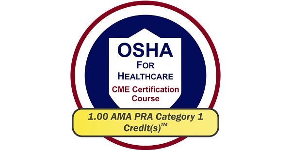 OSHA For Healthcare CME Certification Course