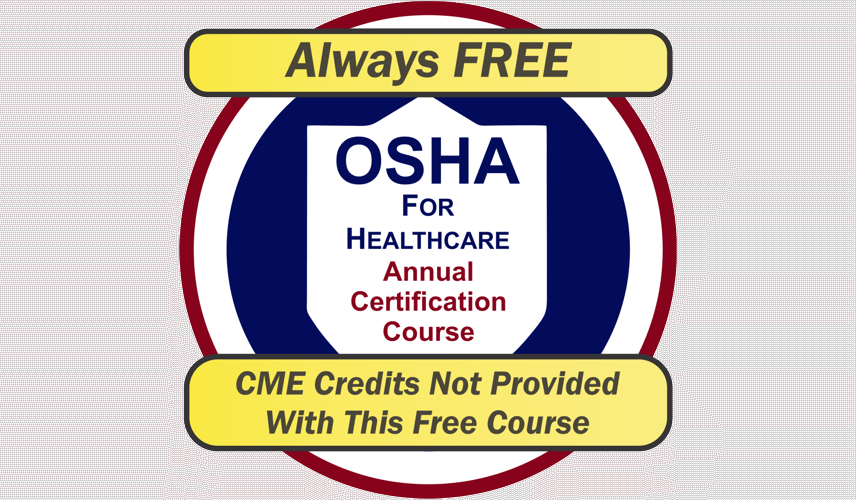 OSHA For Healthcare Annual Certification Course